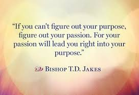 If You can't figure out your passion