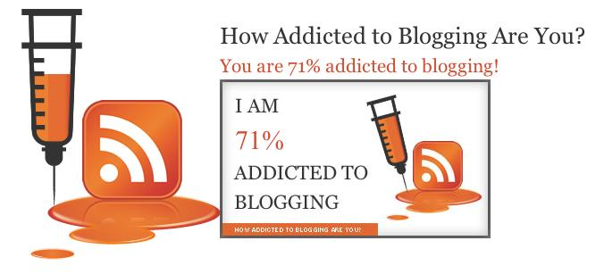 addicted to blogging