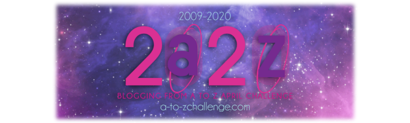 Blogging from A to Z April Challenge